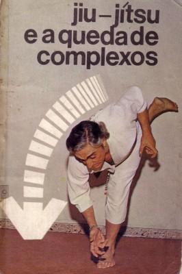 オズワルド・バチスタ・ファダが記した自伝(誰でもできる柔術)。1975年にファダが著した柔術を通しての人生を振り返ったノベル
