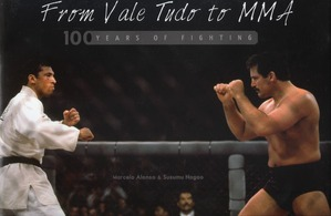 FROM VALE TUDO TO MMA, 100 YEARS OF HISTORY
